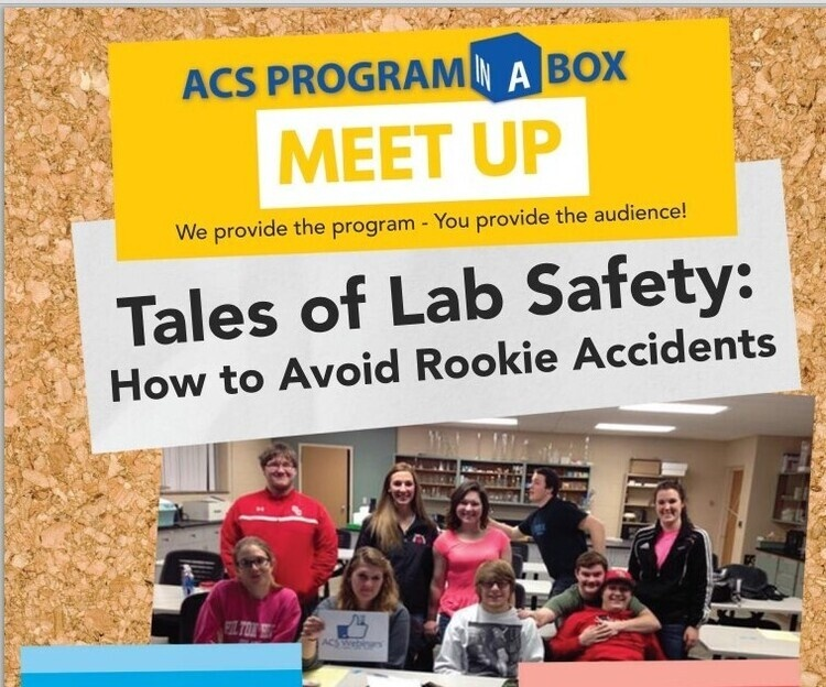 ACS Program-in-a-Box; Tales of Lab Safety: How to Avoid Rookie Accidents